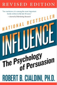 Influence: The Psychology of Persuasion, Revised Edition -Robert B. Cialdini