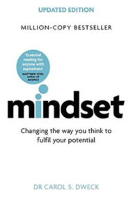 Mindset - Updated Edition: Changing The Way You think To Fulfil Your Potential -Carol S. Dweck