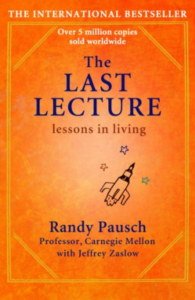 The Last Lecture -Randy Pausch
