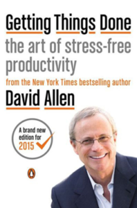 Getting Things Done The Art of Stress-free Productivity - David Allen