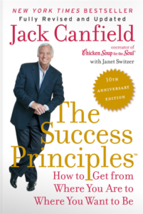 The Success Principles How to Get from Where You Are to Where You Want to Be - Jack Canfield
