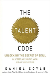The Talent Code: Greatness isn't born. It's grown - Daniel Coyle